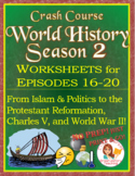 Crash Course World History SEASON 2 Worksheets BUNDLE Episodes 16-20