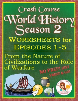 Crash Course World History SEASON 2 Worksheets Episodes 1-5