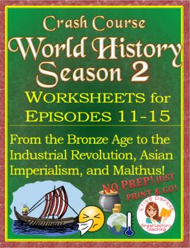 Crash Course World History SEASON 2 Worksheets BUNDLE Episodes 11-15