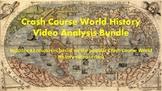 Crash Course World History Video Analysis Bundle