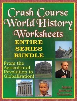 Crash Course World History Worksheets ENTIRE SERIES BUNDLE -- Episodes 1-42