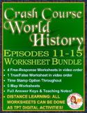 Crash Course World History Worksheets Episodes 11-15