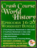 Crash Course World History Worksheets Episodes 16-20