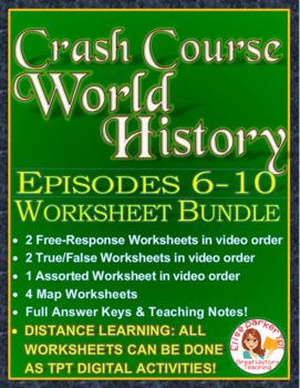 Crash Course World History Worksheets Episodes 6-10