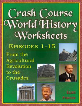 Crash Course World History Worksheets -- FIFTEEN EPISODE BUNDLE -- Episodes 1-15