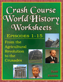 Crash Course World History Worksheets -- FIFTEEN EPISODE BUNDLE -- Episodes 1-15