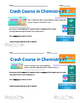 Crash Course in Chemistry Video Guide Pack 2 Episodes 6-10
