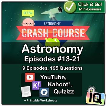 Crash Course Astronomy #13-21