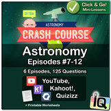 Crash Course Astronomy #7-12