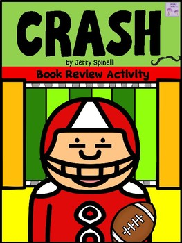 CRASH (Jerry Spinelli) Book Review Activity
