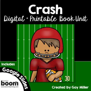 Crash by Jerry Spinelli Novel Study: vocabulary, comprehension, writing, skills