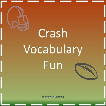 Crash Vocabulary Fun