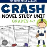 Crash by Jerry Spinelli Novel Study Unit   Google Classroom   Distance Learning