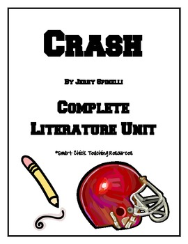 Crash, by Jerry Spinelli, HUGE Literature UNIT, 69 pages by Smart ...