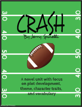 Crash by Jerry Spinelli - NO PREP Novel Unit Bundle