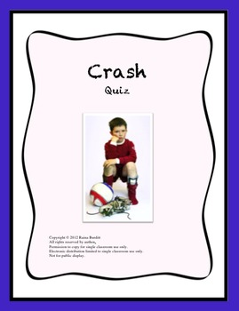 Crash by Jerry Spinelli Reading Comprehension Quiz by Miss B\'s Shop