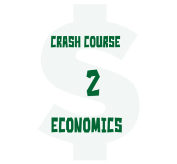CrashCourse Economics Specialization and Trade #2 Cornell worksheet