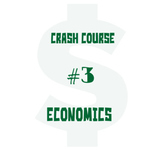 CrashCourse Economics episode 3 economic systems Cornell W