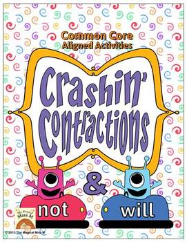 Crashin' Contractions: {Not & Will} Word Work