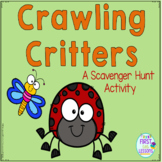 Crawling Critters: A Scavenger Hunt Activity