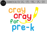 Cray Cray for Pre K Cutting File and Clip Art - SVG, EPS, PNG, JPG, DXF