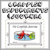 Crayfish Experiments / Crayfish journal