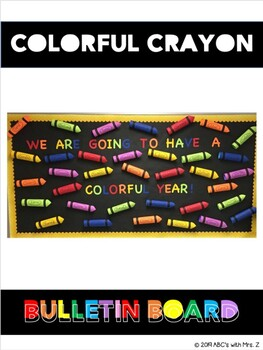 Crayon Bulletin Board By Abc S With Mrs Z Teachers Pay