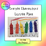 Crayon Characters Art Project - Lesson Plan