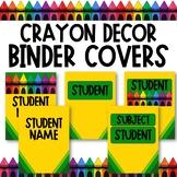 Crayon Classroom Theme - Binder Covers