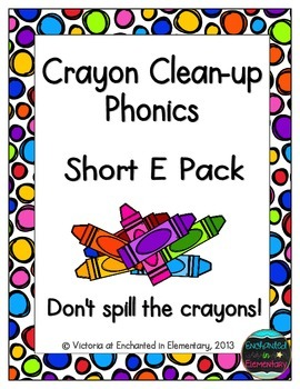 Crayon Clean-Up Phonics: Short E Pack