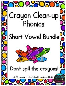 Crayon Clean-Up Phonics: Short Vowel Bundle