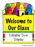 Crayon Editable Door Display
