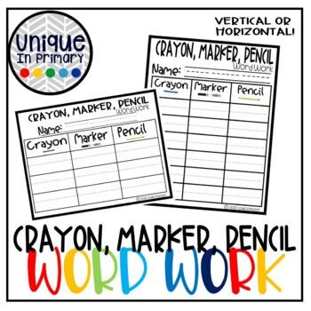 Crayon, Marker, Pencil Word Work