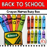 Crayon Names Busy Box