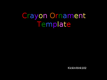 Crayon Ornament Template