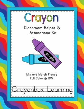Crayon Classroom Helpers & Attendance Kit