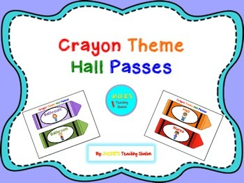 Crayon Theme Hall Passes