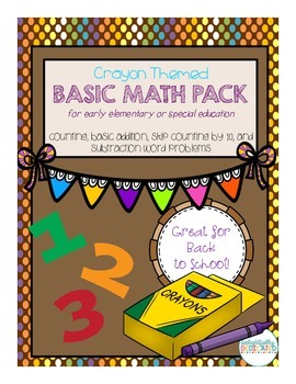 Crayon Themed Basic Math Unit for Early Elementary or Special Ed