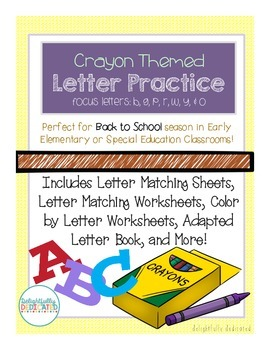 Crayon Themed Letter Unit for Early Elementary or Special Education Classrooms