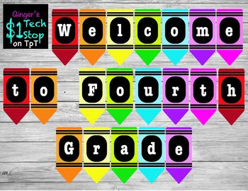 Crayon * Welcome to Fourth Grade * Banner