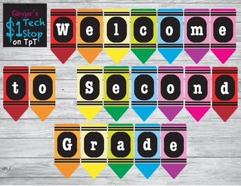 Crayon * Welcome to Second Grade * Banner