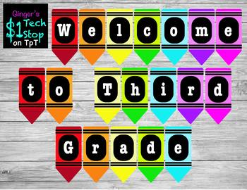Crayon * Welcome to Third Grade * Banner