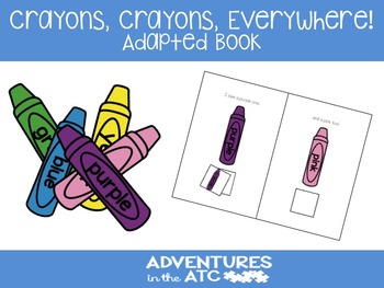 Crayons, Crayons Everywhere!  Adapted Book