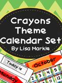 Crayons Theme Calendar Set for Classroom