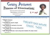 Crazy Answers: The Process of Elimination