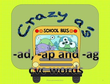 Crazy A's   -ad, -ap and -ag CVC words  (Common Core)