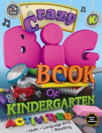 Crazy Big Book of Kindergarten Activities