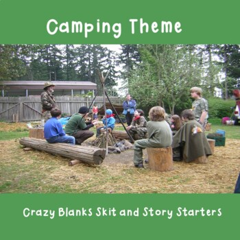 Crazy Blanks Skit Starters - Camping Theme