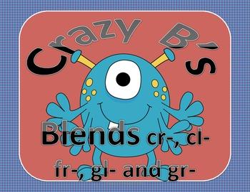 Crazy B's (Blends)  cr cl fr gl gr  (Common Core)