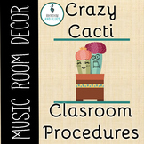 Crazy Cacti Music Room Theme - Classroom Procedures, Rhythm and Glues